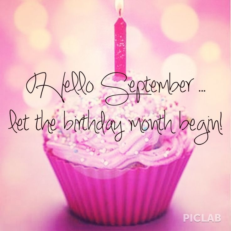 122531-Hello-September-Let-The-Birthday-Month-Begin.jpg